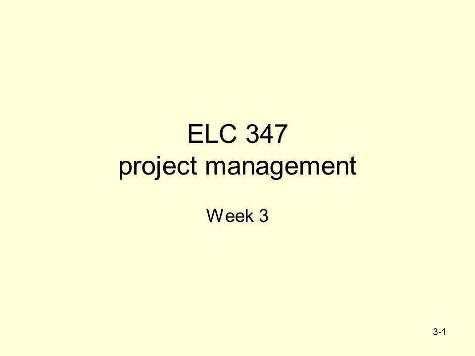 3-1 ELC 347 project management Week 3