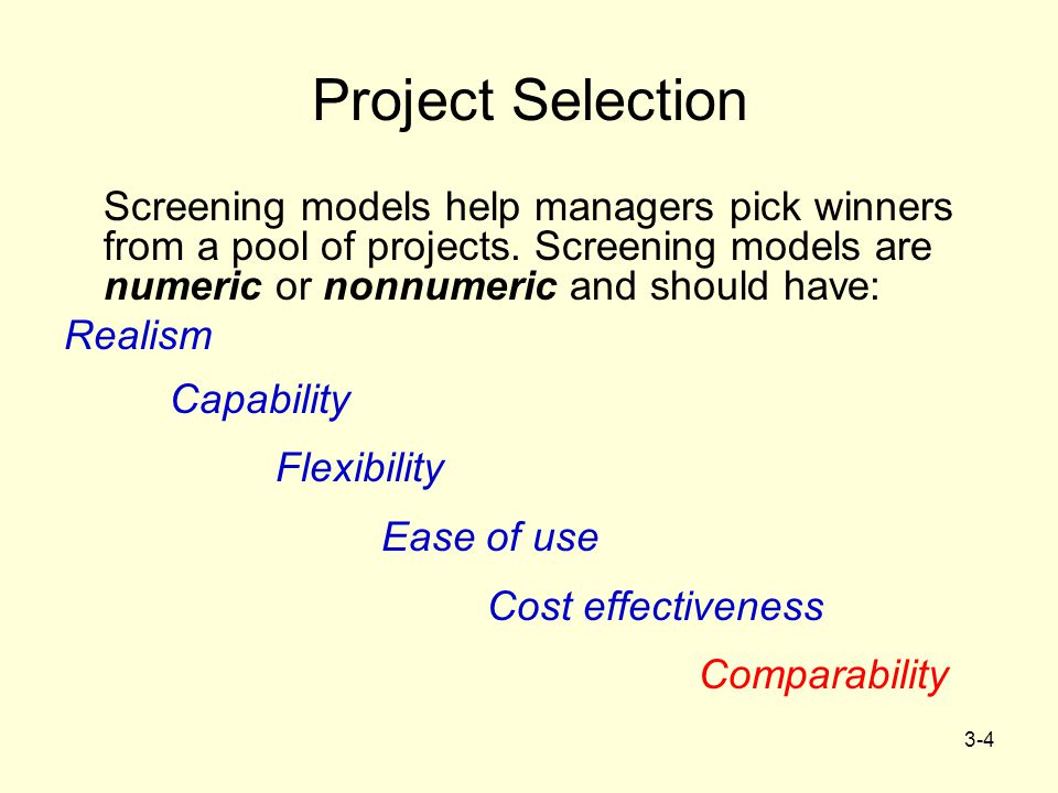 3-5 Screening & Selection Issues Risk – unpredictability to the firm Commercial – market potential Internal operating – changes in firm ops Additional – image, patent, fit, etc.
