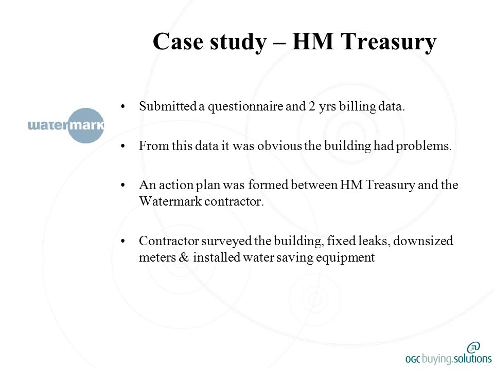 Case study – HM Treasury Submitted a questionnaire and 2 yrs billing data.