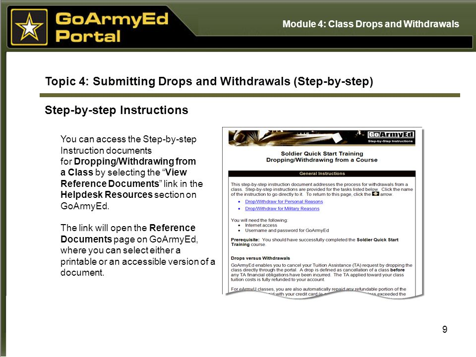 9 Topic 4: Submitting Drops and Withdrawals (Step-by-step) Step-by-step Instructions You can access the Step-by-step Instruction documents for Droppin