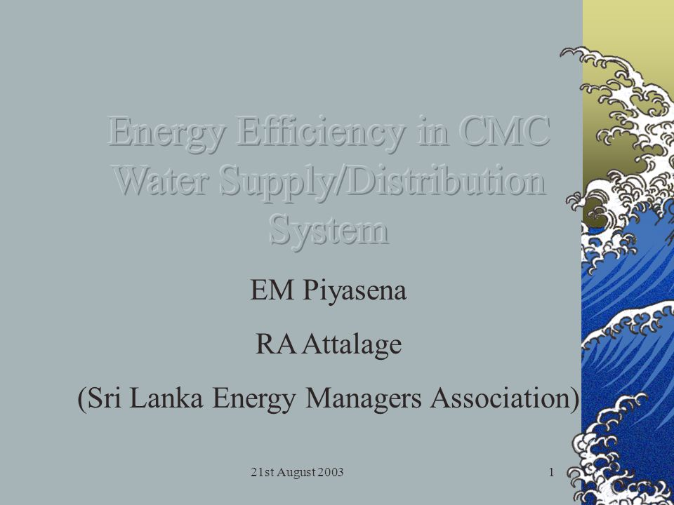 21st August 200322 Thank You Co-operation and assistance extended by the National Water Supply and Drainage Board is greatly acknowledged.