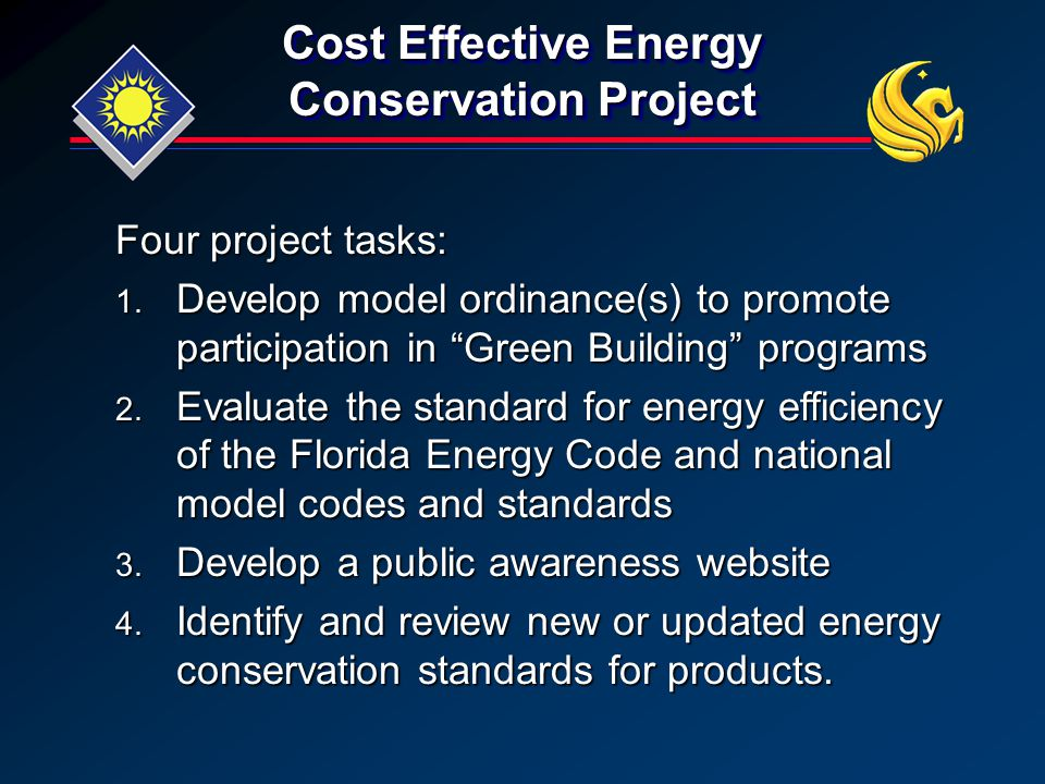 "Cost Effective Energy Conservation Project Four project tasks:  Develop model ordinance(s) to promote participation in ""Green Building"" programs "