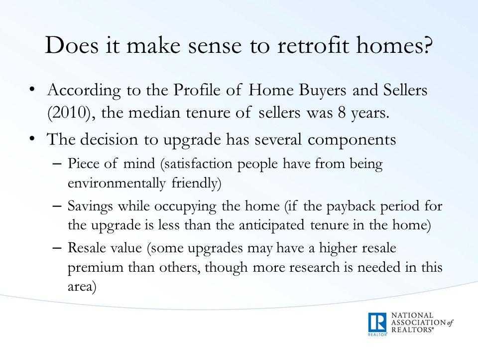 Does it make sense to retrofit homes.