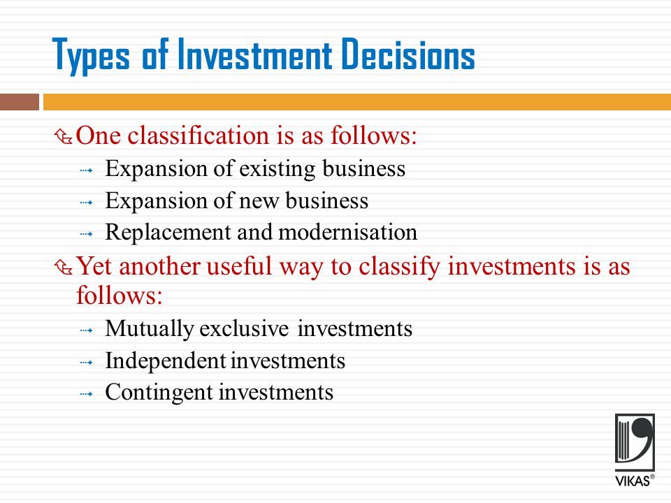 Investment Evaluation Criteria  Three steps are involved in the evaluation of an investment: 1.