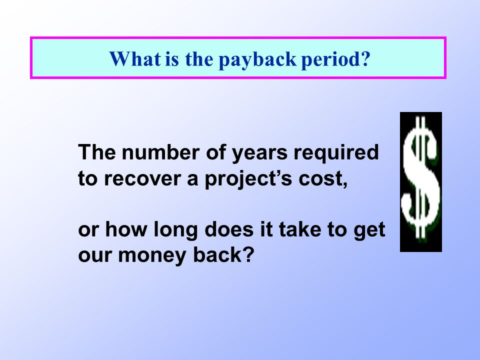 Payback for Project L (Long: Most CFs in out years) 108060 0123 -100 CF t Cumul -100-90-3050 Payback L = 2 + 30/80 = 2.375 years.
