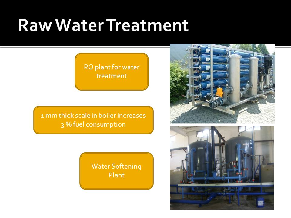 RO plant for water treatment Water Softening Plant 1 mm thick scale in boiler increases 3 % fuel consumption