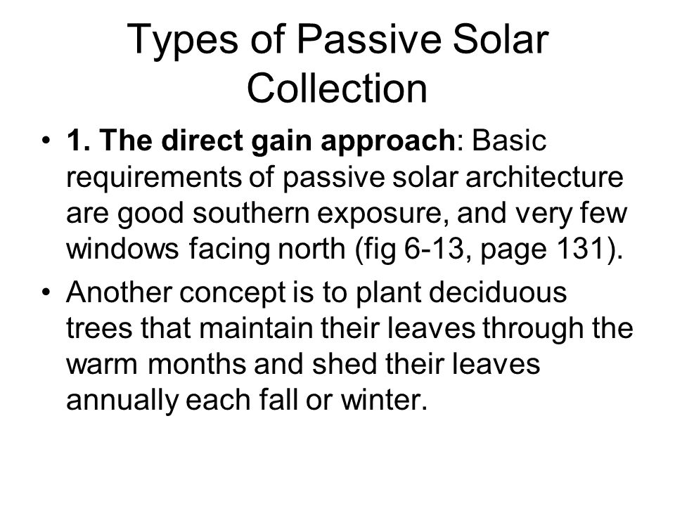 Types of Passive Solar Collection 2.