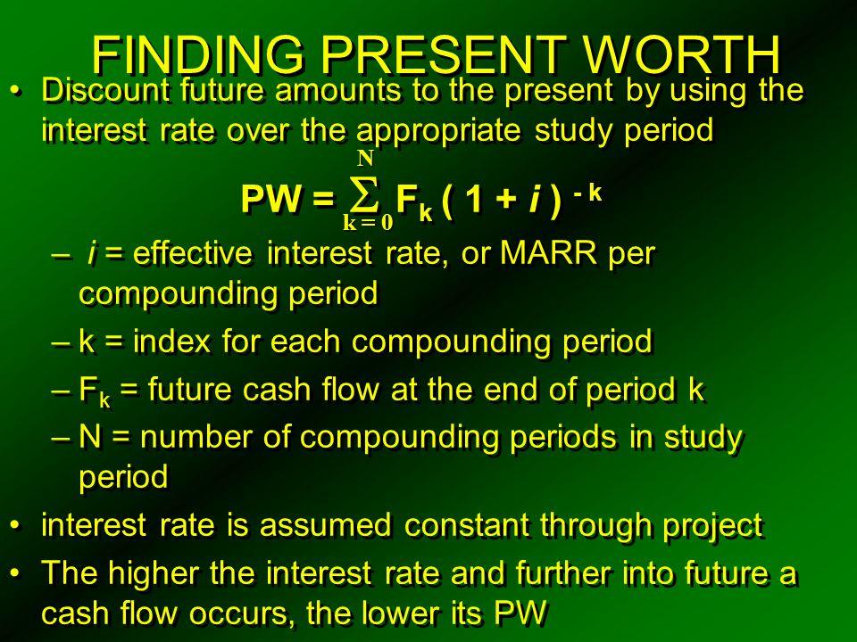 CALCULATING EXTERNAL RATE OF RETURN ( ERR )  E k ( P / F,  %, k )( F / P, i ' %, N ) =  R k ( F / P,  %, N - k )  E k ( P / F,  %, k )( F / P, i ' %, N ) =  R k ( F / P,  %, N - k ) N k = 0 N
