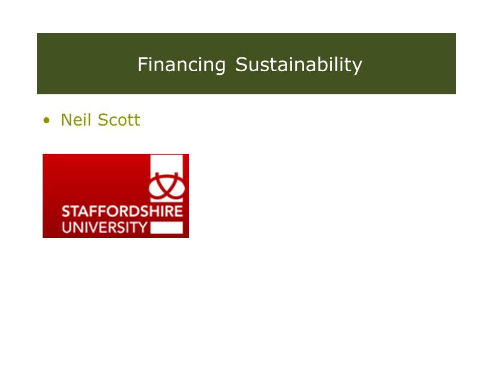 Financing Sustainability Neil Scott