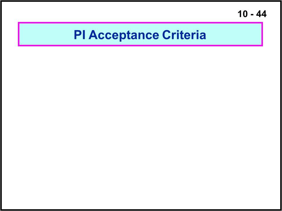 10 - 44 PI Acceptance Criteria
