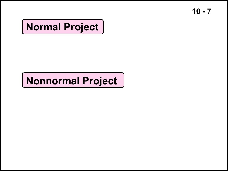 10 - 7 Normal Project Nonnormal Project