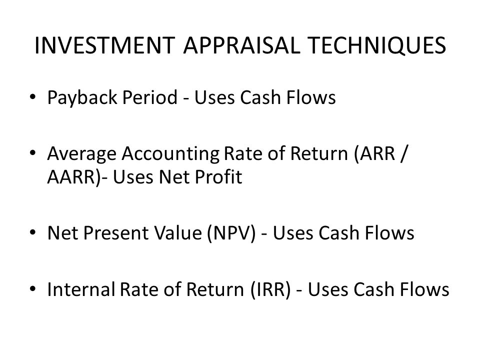 investment appraisal techniques The investment appraisal techniques can be categorised into two groups: (a) discounted cashflow methods i net present value.
