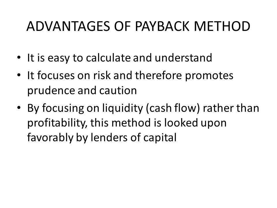 ADVANTAGES OF NPV It takes into account the time value of money It considers the cash flows for the entire project