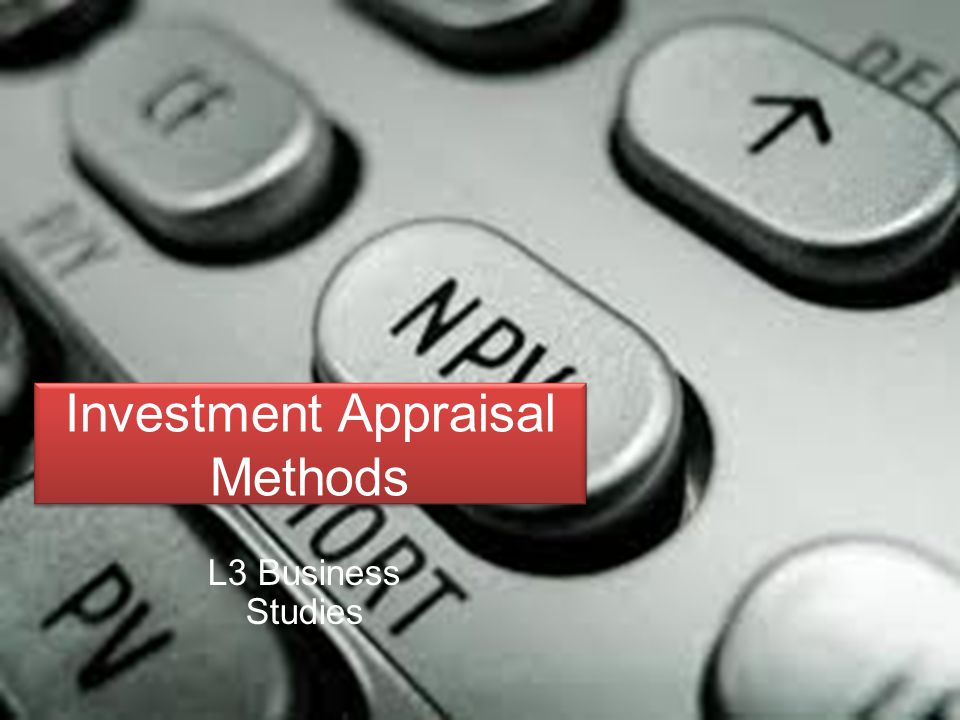 Investment Appraisal Methods L3 Business Studies