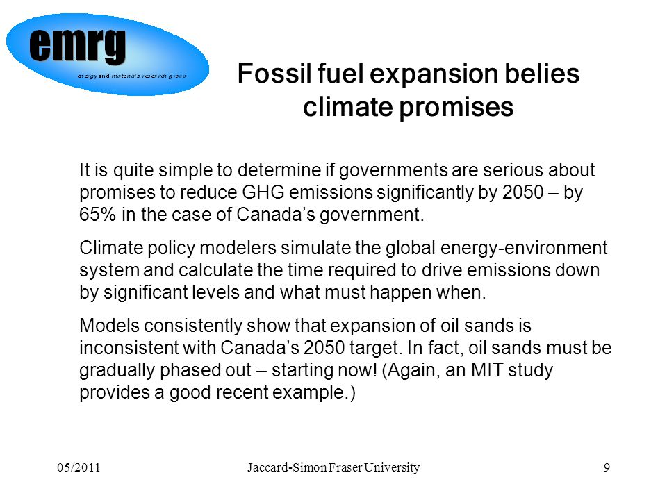 05/2011Jaccard-Simon Fraser University10 Good news – bad news synthesis You have a critical role to play in preventing climate-change.