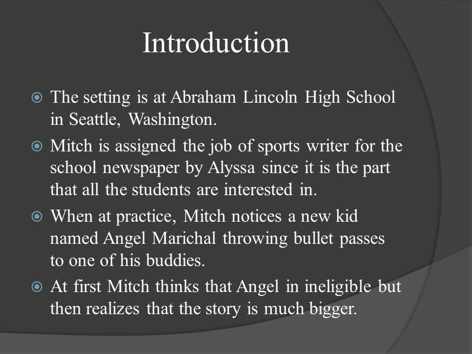 Introduction  The setting is at Abraham Lincoln High School in Seattle, Washington.