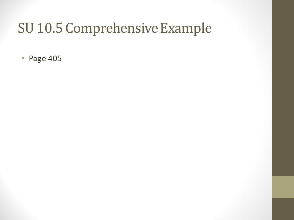 SU 10.5 Comprehensive Example Page 405