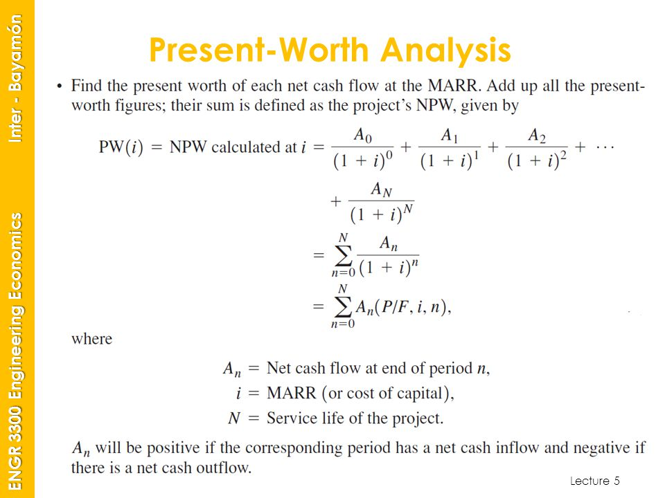 Lecture 5 ENGR 3300 Engineering Economics Inter - Bayamón Present-Worth Analysis