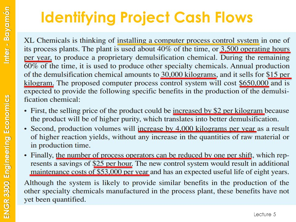 Lecture 5 ENGR 3300 Engineering Economics Inter - Bayamón Identifying Project Cash Flows