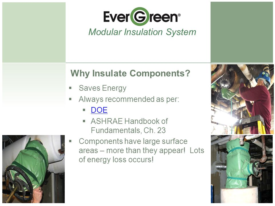 Why Insulate Components.