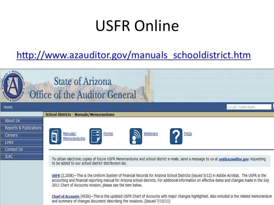 USFR Online http://www.azauditor.gov/manuals_schooldistrict.htm
