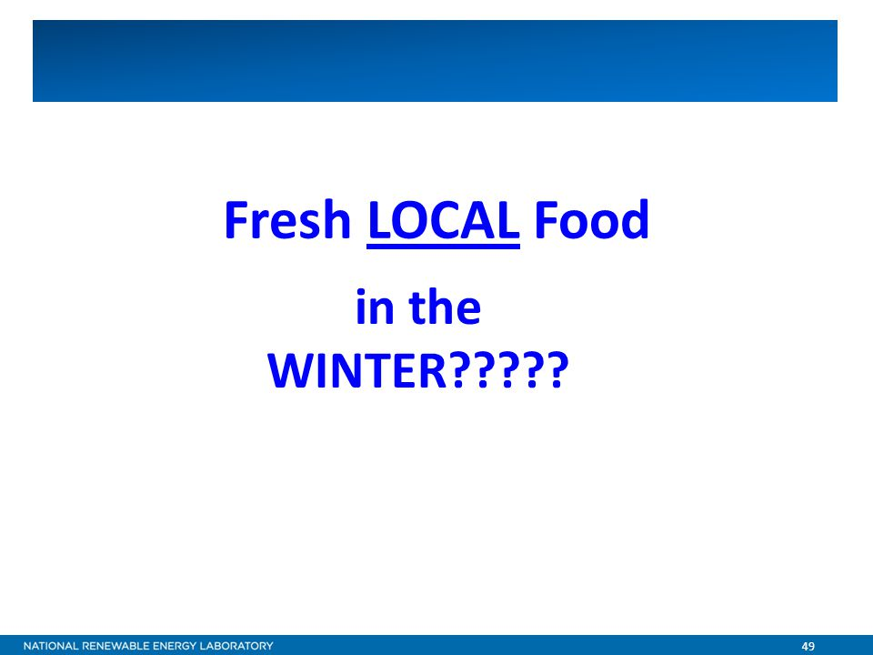 49 Fresh LOCAL Food in the WINTER