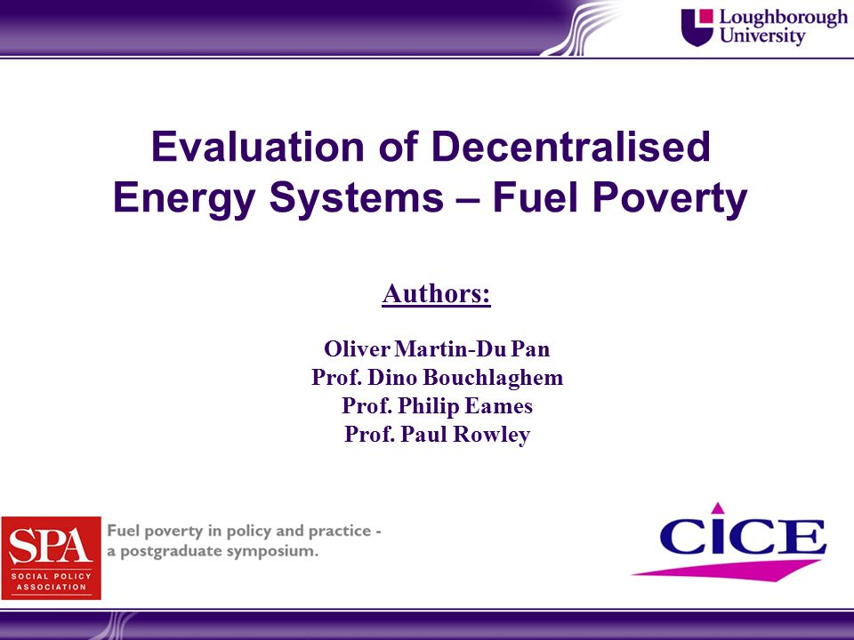 Evaluation of Decentralised Energy Systems – Fuel Poverty Oliver Martin-Du Pan Prof.