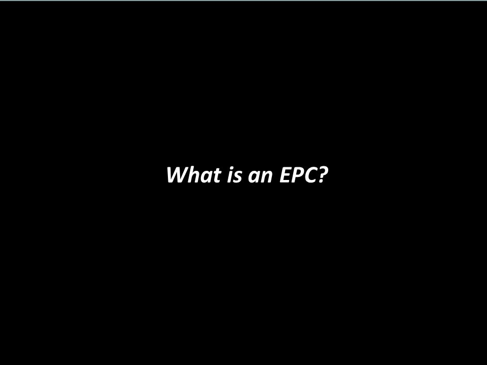 What is an EPC