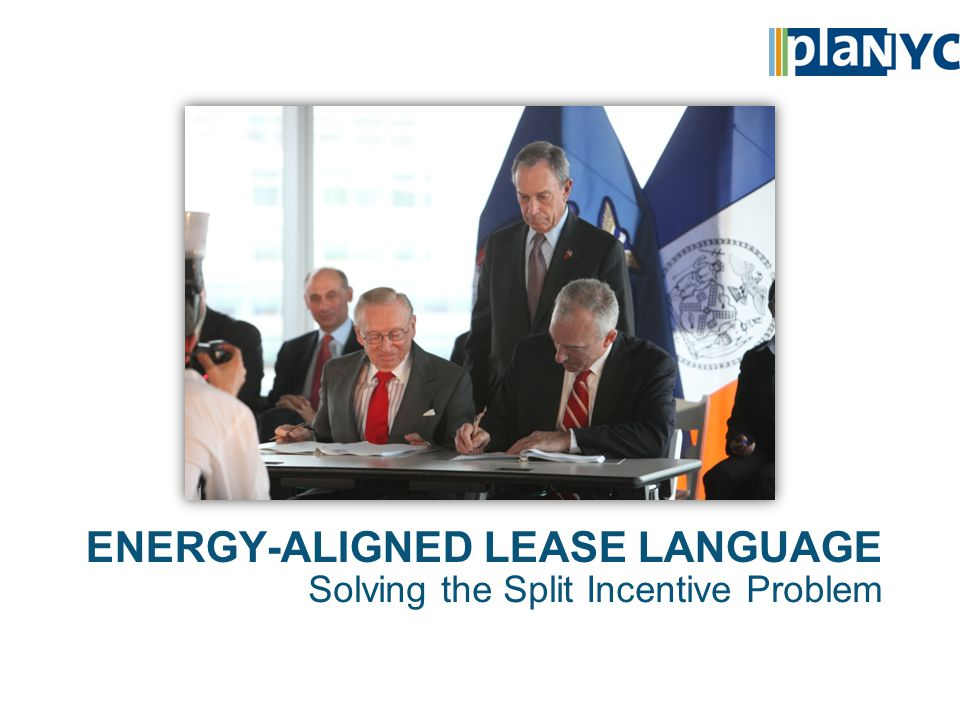 ENERGY-ALIGNED LEASE LANGUAGE Solving the Split Incentive Problem