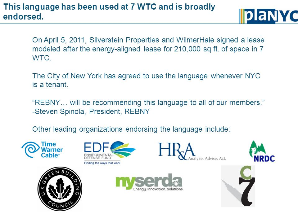 This language has been used at 7 WTC and is broadly endorsed.