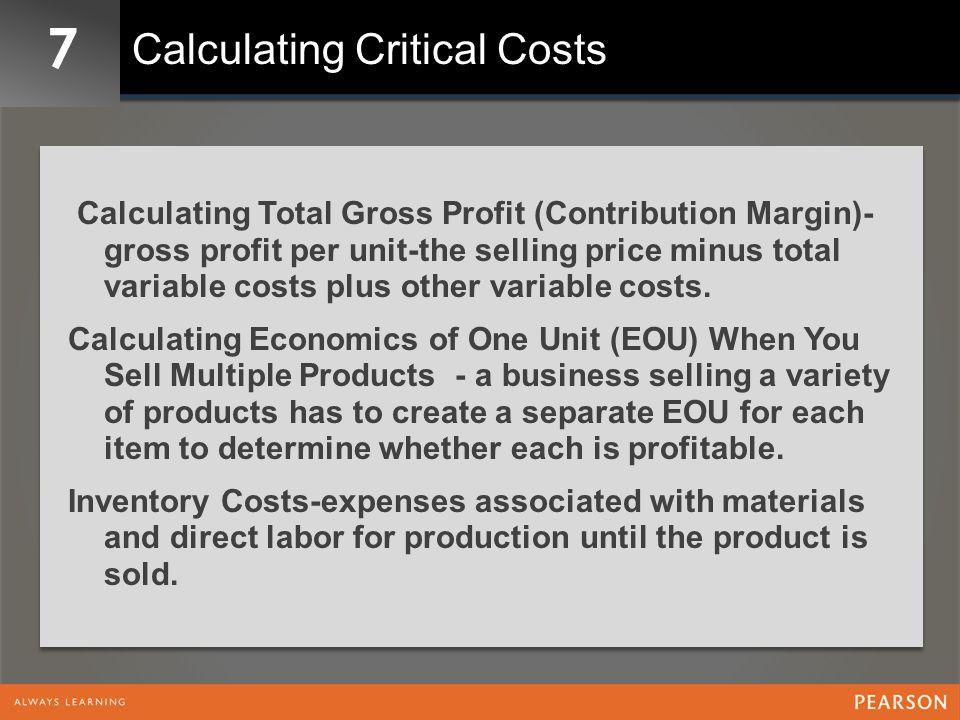7 Exhibit 7-4 Manufacturing Business Economics of One Unit (EOU) Analysis Unit = 1 Hand-Painted T-Shirt