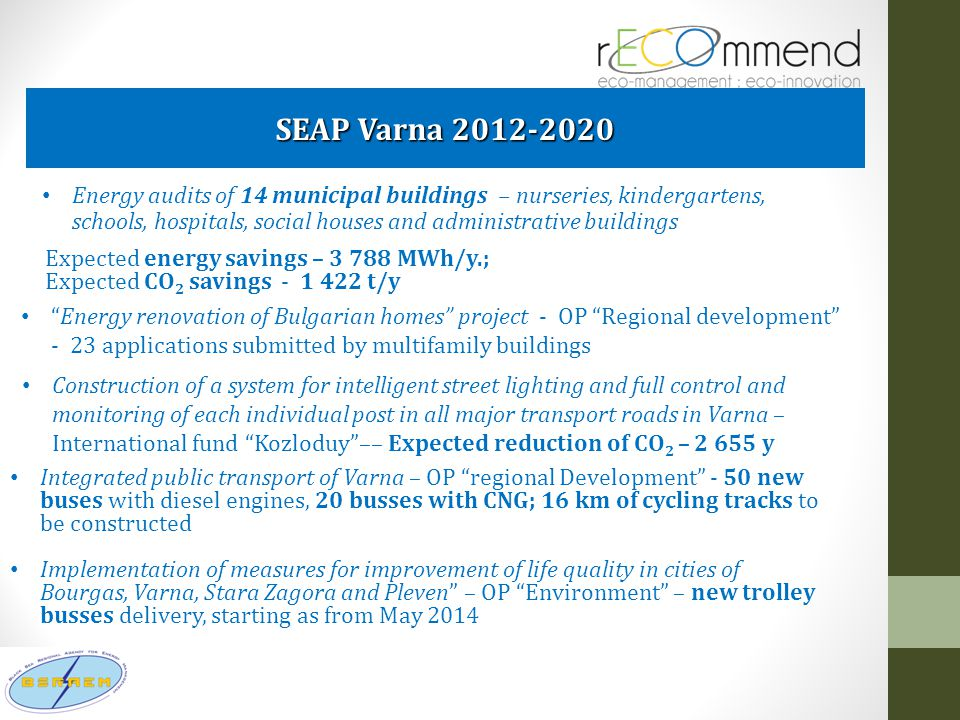 SEAP Varna 2012-2020 Energy audits of 14 municipal buildings – nurseries, kindergartens, schools, hospitals, social houses and administrative building