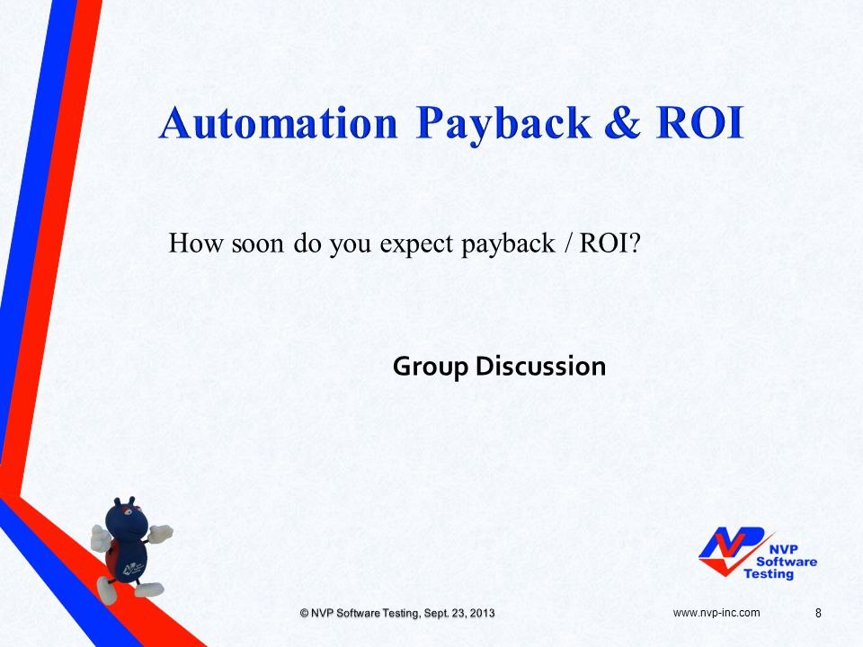 How soon do you expect payback / ROI.