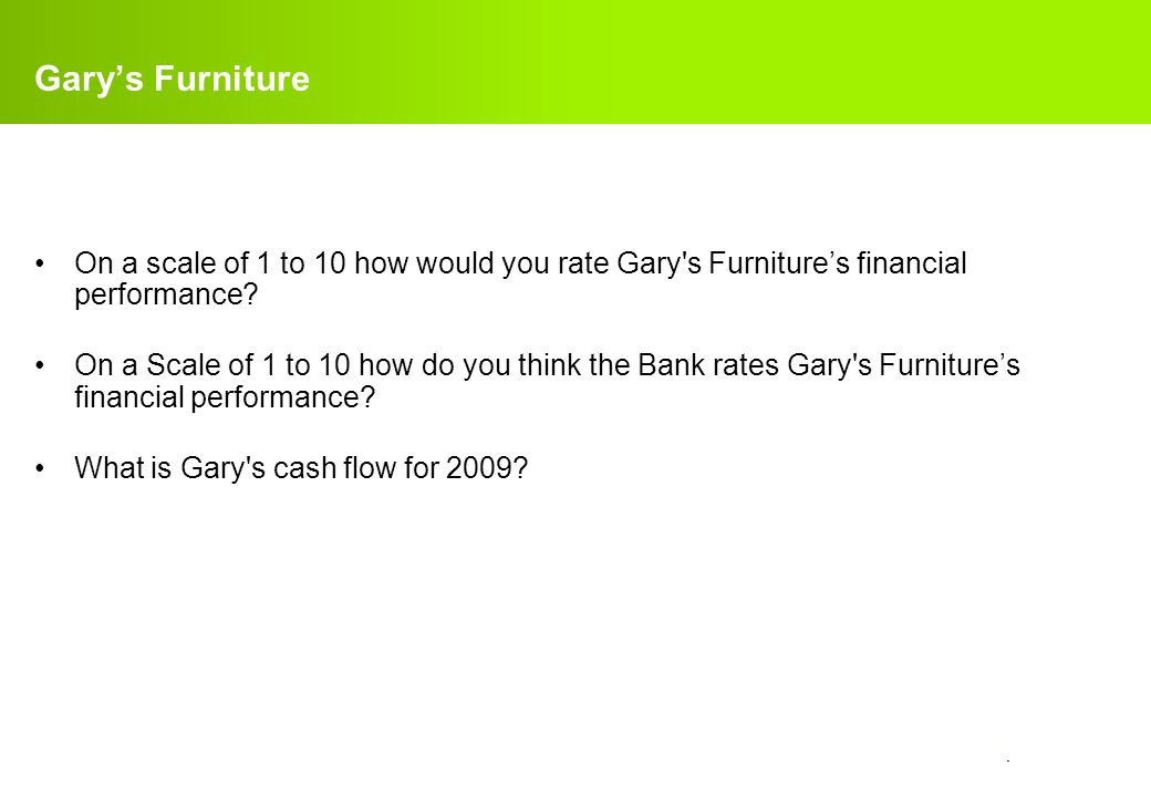 confidential. Gary's Furniture