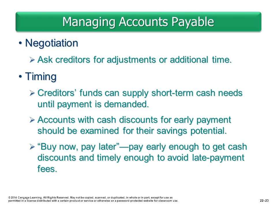 Managing Accounts Payable NegotiationNegotiation  Ask creditors for adjustments or additional time.