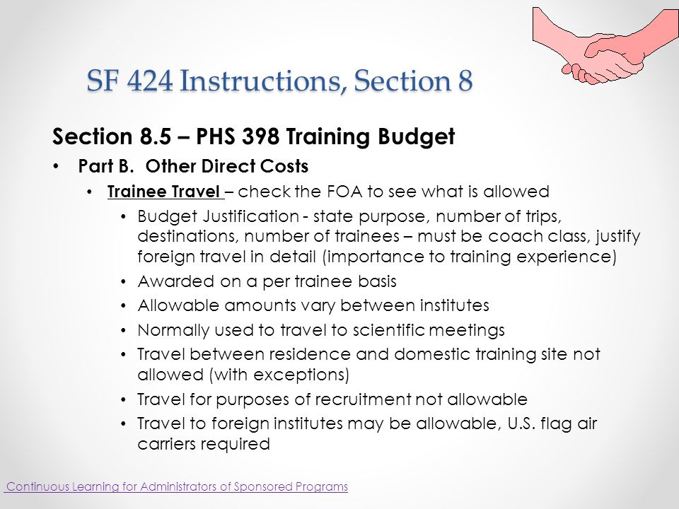 SF 424 Instructions, Section 8 SF 424 Instructions, Section 8 Section 8.5 – PHS 398 Training Budget Part B.