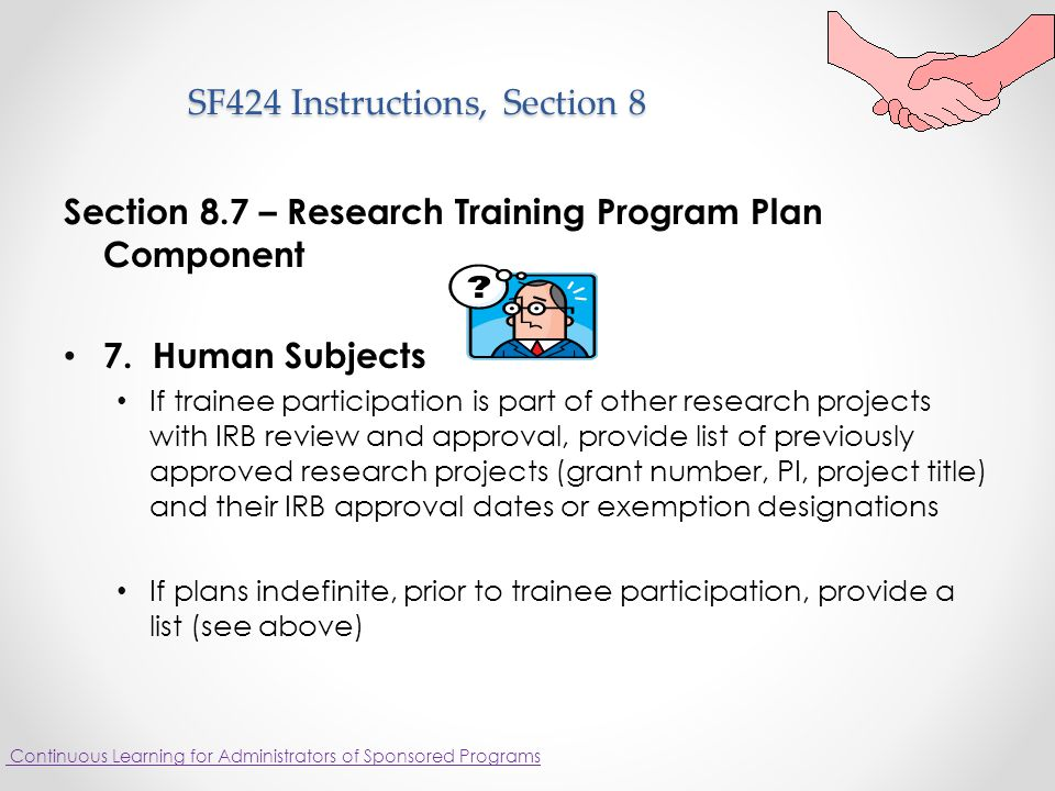 SF424 Instructions, Section 8 Section 8.7 – Research Training Program Plan Component 7.