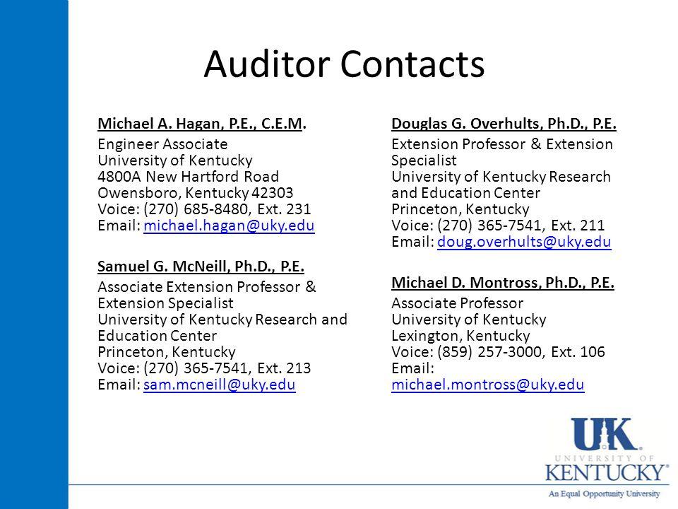 Auditor Contacts Michael A. Hagan, P.E., C.E.M.