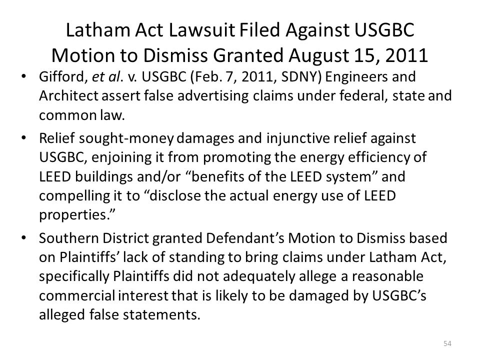 Latham Act Lawsuit Filed Against USGBC Motion to Dismiss Granted August 15, 2011 Gifford, et al.