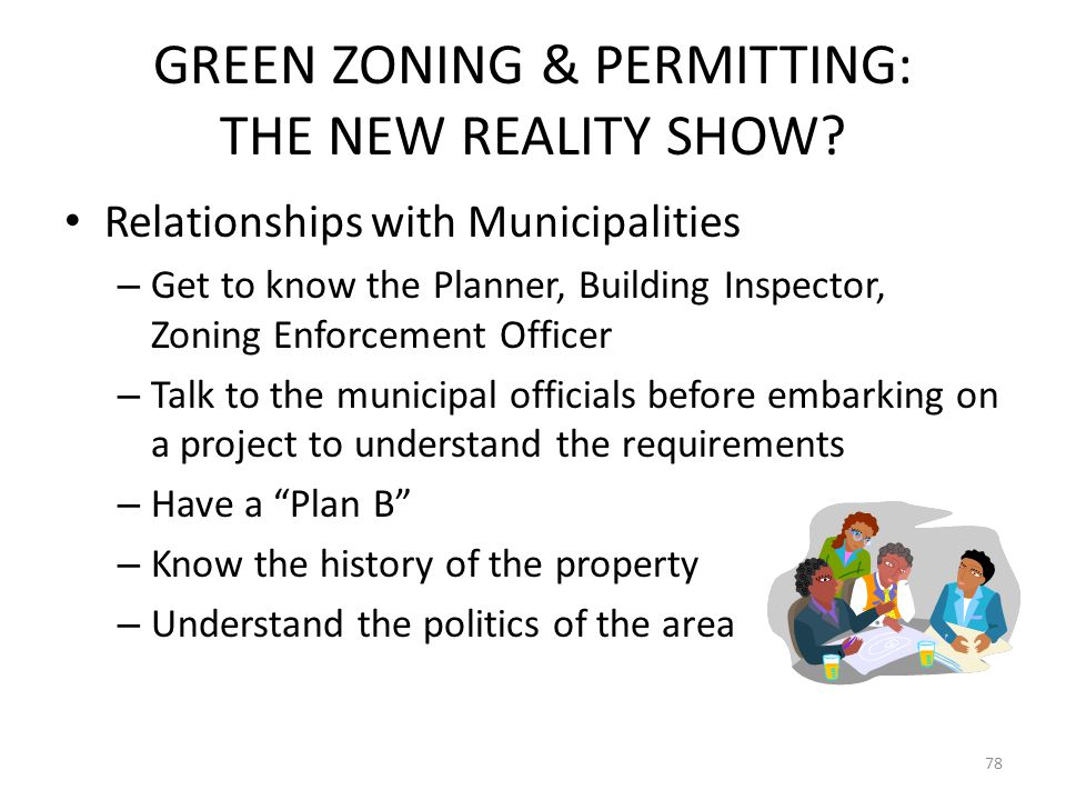 GREEN ZONING & PERMITTING: THE NEW REALITY SHOW.