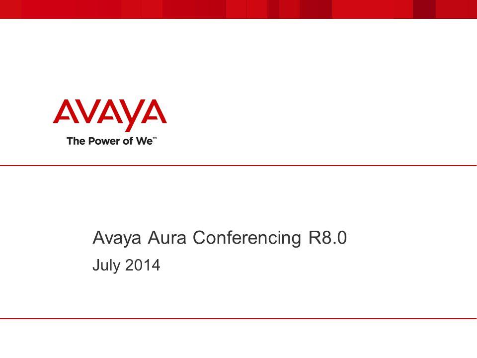 Avaya Aura Conferencing R8.0 July 2014