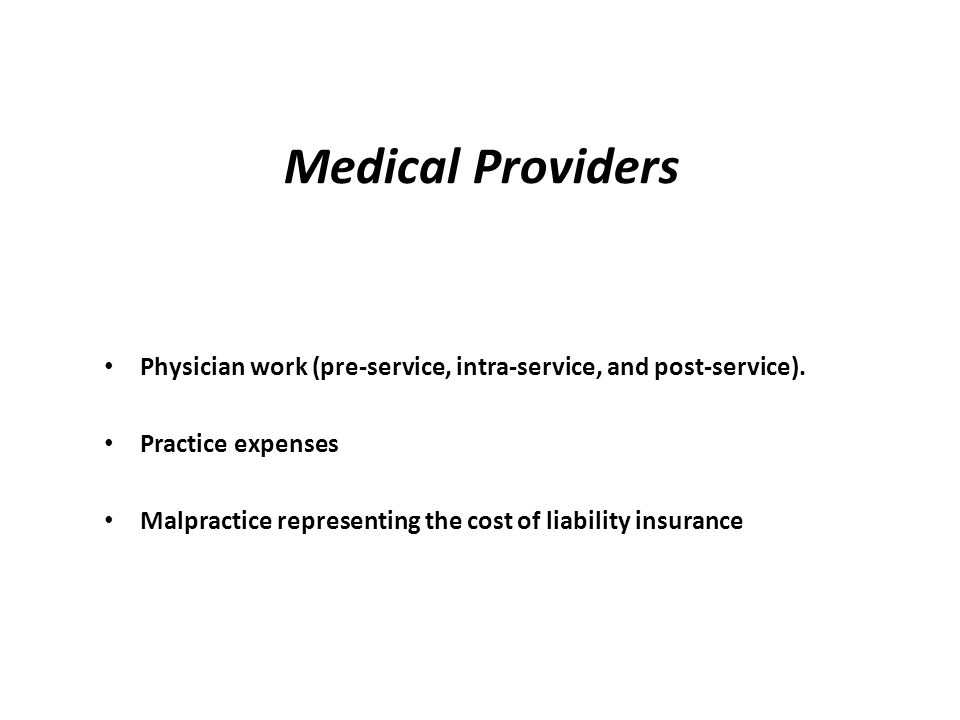 Physician work (pre-service, intra-service, and post-service).