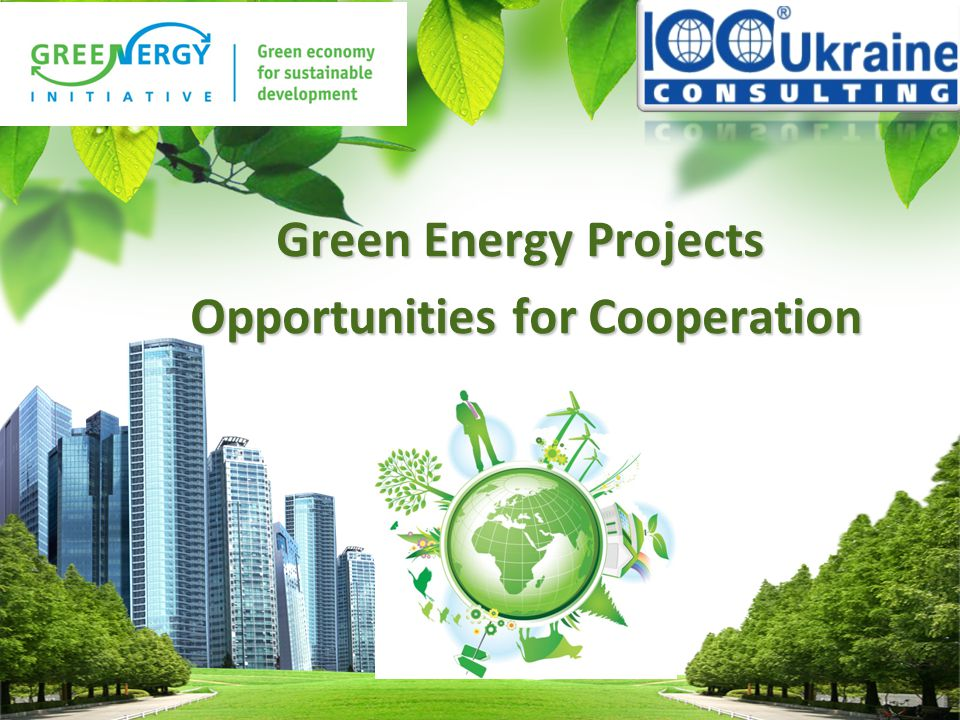 L/O/G/O Green Energy Projects Opportunities for Cooperation Opportunities for Cooperation