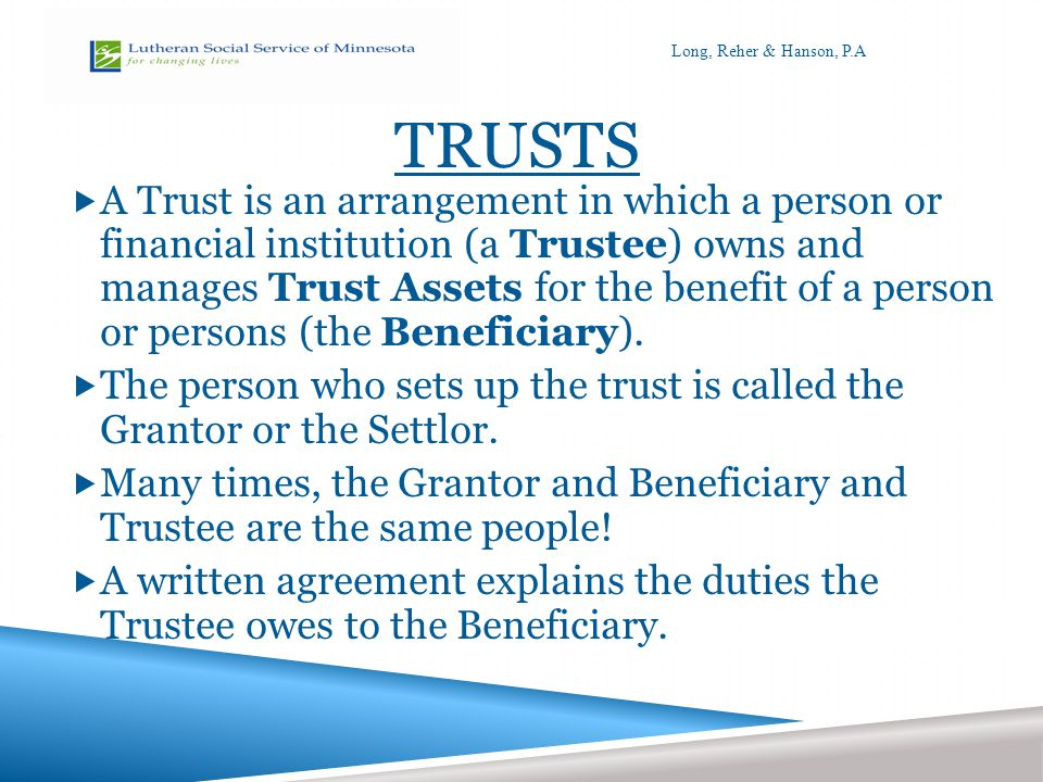 WHAT TO LOOK FOR IN A TRUST.