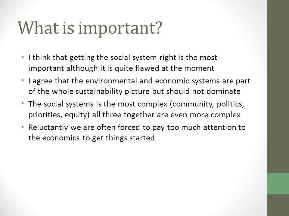 What is important.