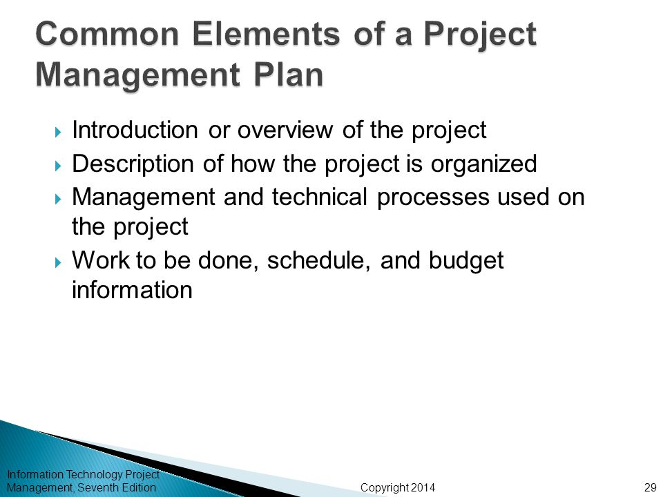 Copyright 2014  Introduction or overview of the project  Description of how the project is organized  Management and technical processes used on th