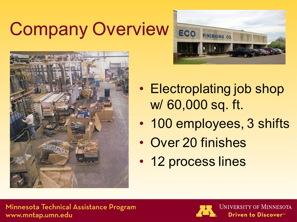 Company Overview Electroplating job shop w/ 60,000 sq.