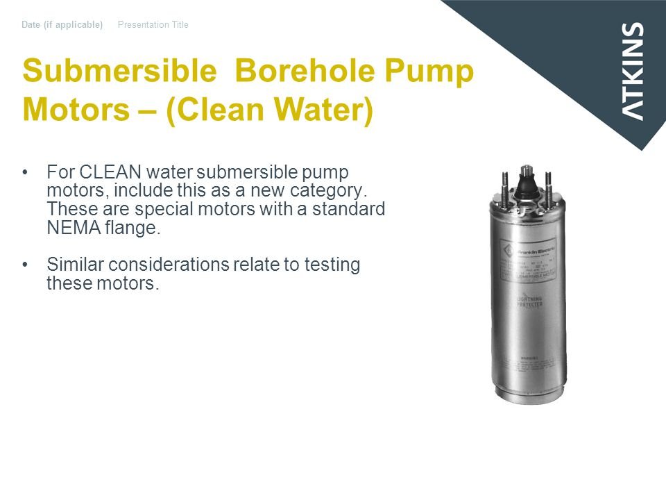 Submersible Borehole Pump Motors – (Clean Water) For CLEAN water submersible pump motors, include this as a new category.