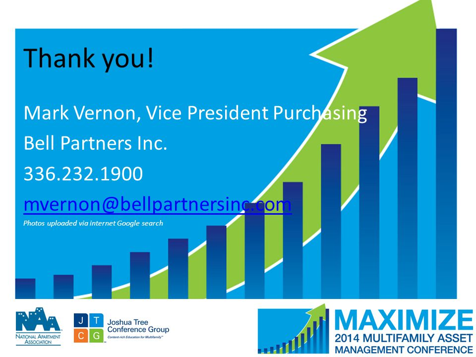 #MAMConf14 Thank you. Mark Vernon, Vice President Purchasing Bell Partners Inc.