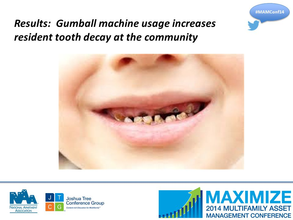 #MAMConf14 Results: Gumball machine usage increases resident tooth decay at the community